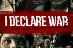 I-Declare-War-374×251 poster